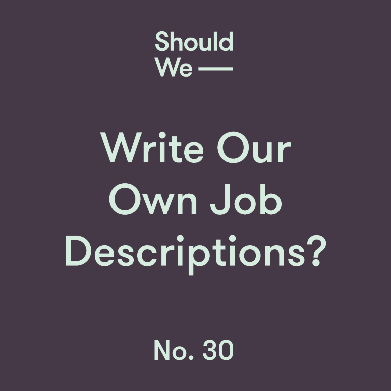 30-Write Our Own Job Descriptions.png
